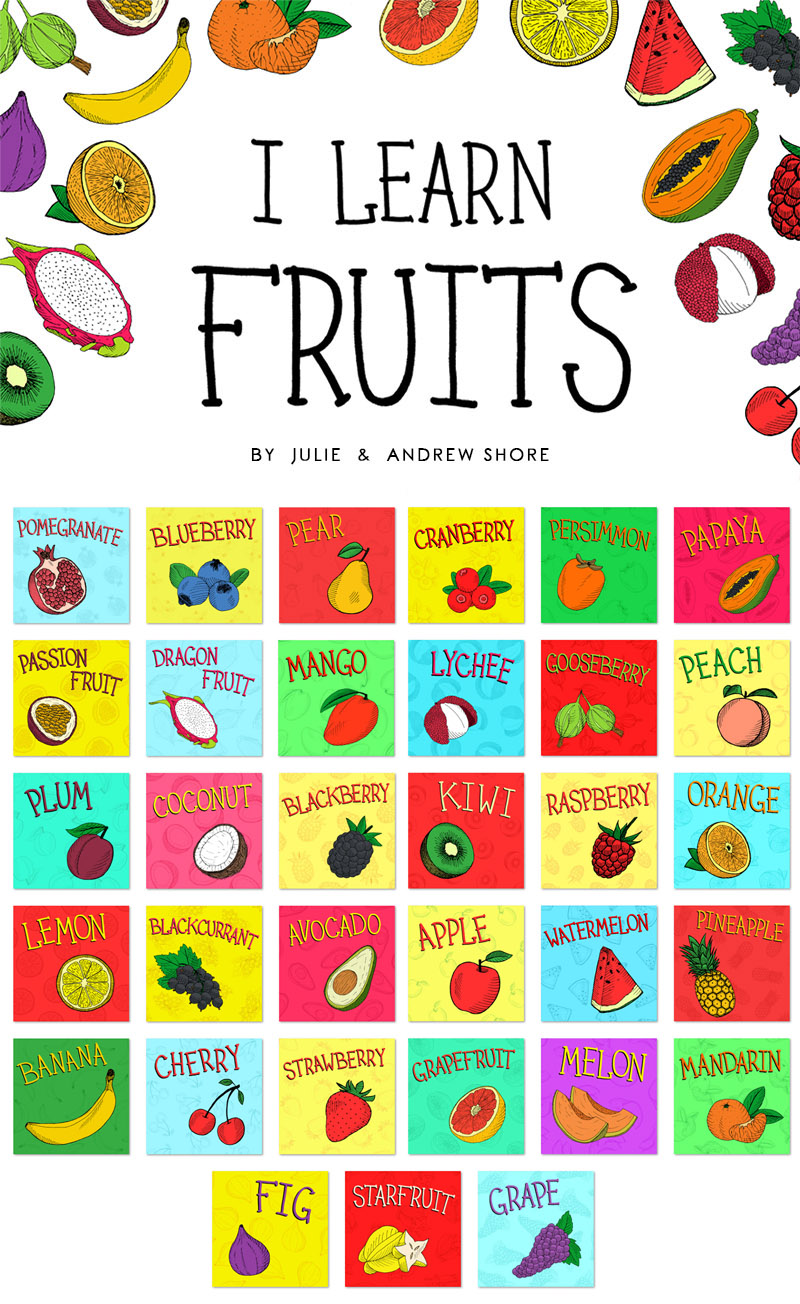 all fruits from I Learn Fruits by Julia and Andrew Shore
